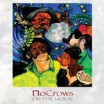 NoCrows on the Moon, 2010